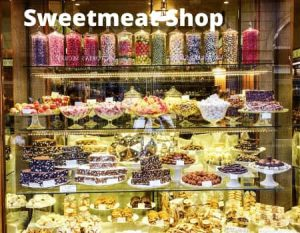 A Dialogue Between You and A Salesman of a Sweetmeat Shop